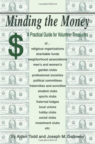 Minding The Money: A Practical Guide For Volunteer Treasurers
