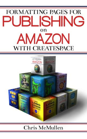 Formatting Pages For Publishing On Amazon With Createspace