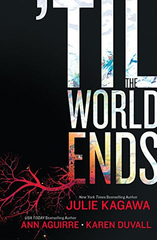 'Til The World Ends: An Anthology (Luna Books)