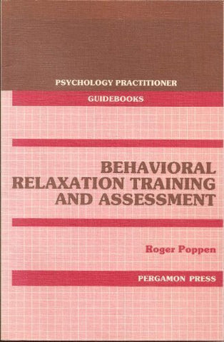Behavioral Relaxation Training And Assessment