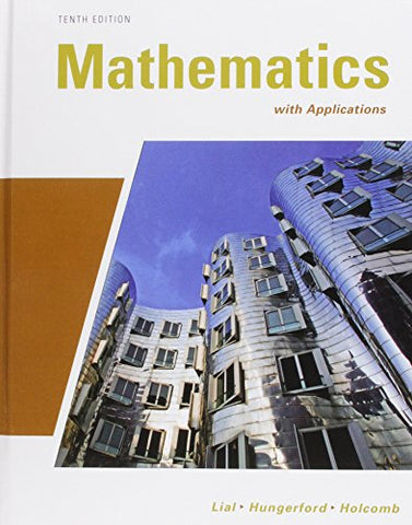 Mathematics With Applications Plus Mymathlab/Mystatlab Student Access Code Card (10Th Edition)