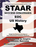Staar Success Strategies Eoc U.S. History Study Guide: Staar Test Review For The State Of Texas Assessments Of Academic Readiness