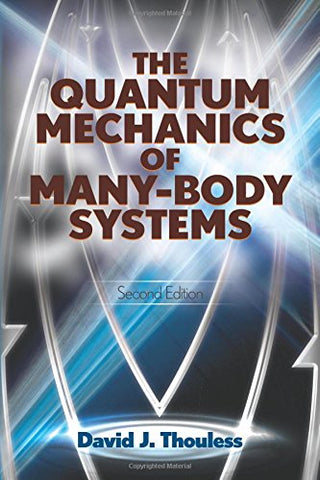 The Quantum Mechanics Of Many-Body Systems: Second Edition (Dover Books On Physics)