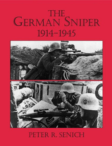 The German Sniper: 1914-1945