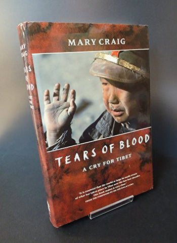 Tears Of Blood: A Cry For Tibet