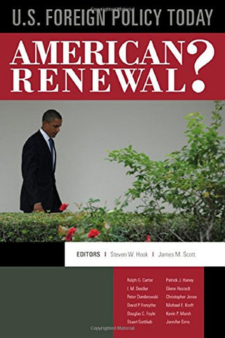 U.S. Foreign Policy Today: American Renewal?