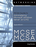 Mcsa Guide To Administering Microsoft Windows Server 2012/R2, Exam 70-411 (Mindtap Course List)