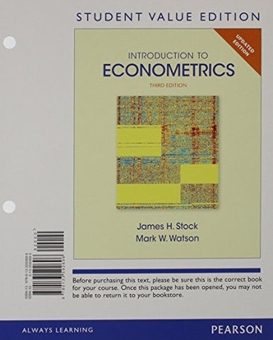 Introduction To Econometrics, Update, Student Value Edition Plus New Mylab Economics With Pearson Etext -- Access Card Package (3Rd Edition)