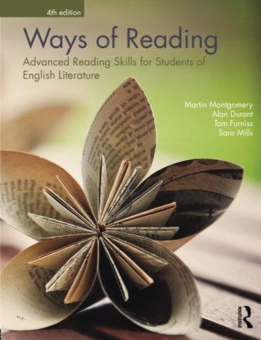 Ways Of Reading: Advanced Reading Skills For Students Of English Literature