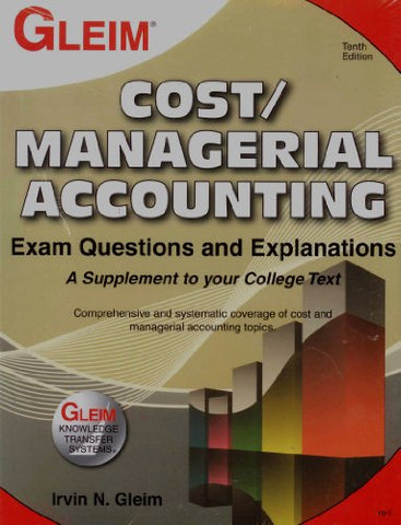 Cost/Managerial Accounting Exam Questions And Explanations