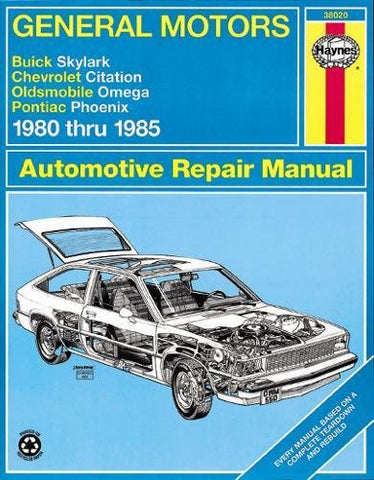 Gm: Skylark, Citation, Omega, Phoenix '80'85 (Haynes Repair Manuals)