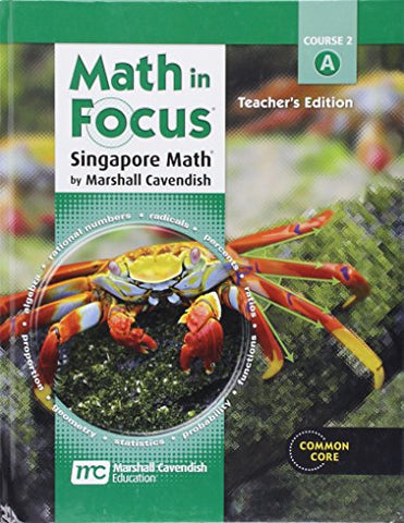 Math In Focus: Singapore Math Teacher Edition, Volume A Grade 7 2013