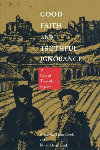Good Faith And Truthful Ignorance: A Case Of Transatlantic Bigamy