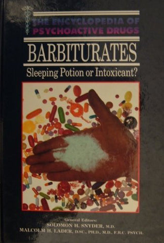 Barbiturates (Encyclopedia Of Psychoactive Drugs)