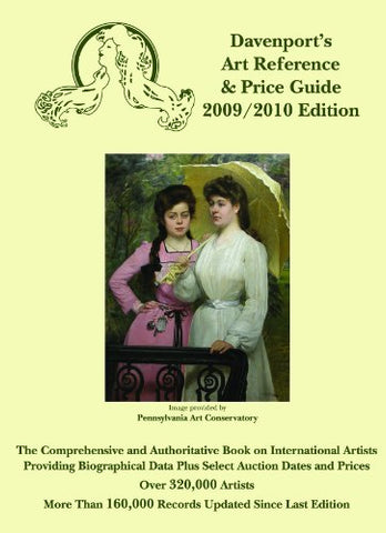 Davenport'S Art Reference & Price Guide 2009/2010 (Davenport'S Art Reference And Price Guide)