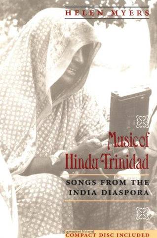 Music Of Hindu Trinidad: Songs From The India Diaspora (Chicago Studies In Ethnomusicology)