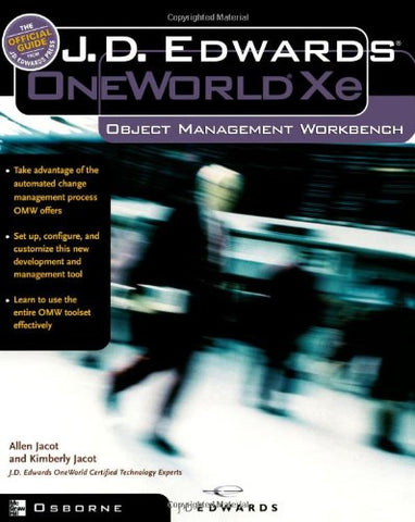 J.D.Edwards Oneworld Xe: Using Object Management Workbench