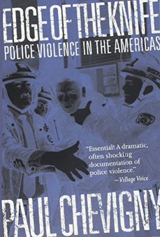 Edge Of The Knife: Police Violence In The Americas