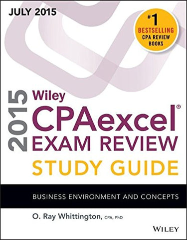 Wiley Cpaexcel Exam Review 2015 Study Guide July: Business Environment And Concepts (Wiley Cpa Exam Review)
