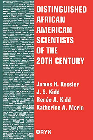 Distinguished African American Scientists Of The 20Th Century (Distinguished African Americans Series)
