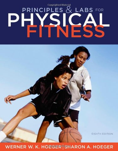 Principles And Labs For Physical Fitness (Available Titles Diet Analysis Plus)
