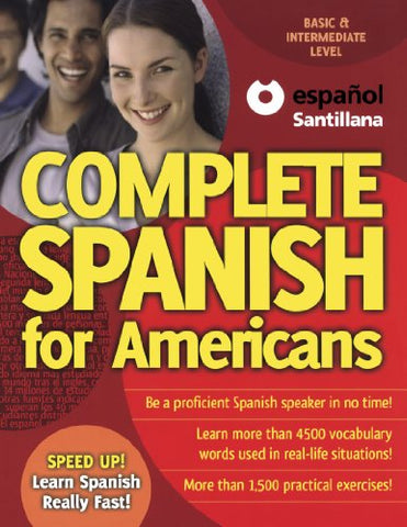Complete Spanish For Americans (Speed Up!) (Spanish And English Edition)