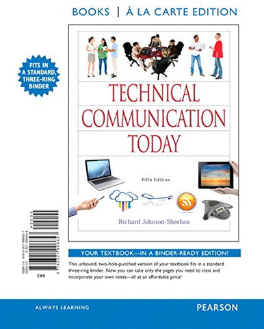 Technical Communication Today, Books A La Carte Edition (5Th Edition)