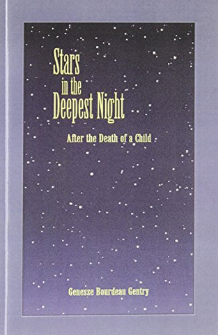 Stars In The Deepest Night: After The Death Of A Child