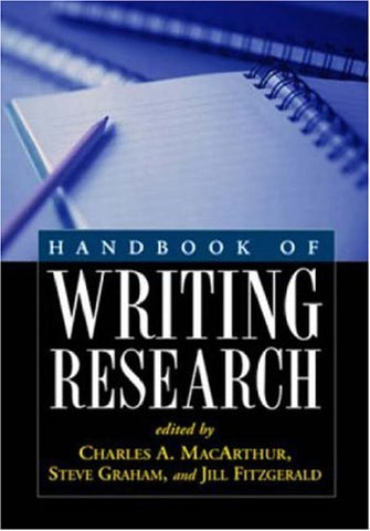 Handbook Of Writing Research, First Edition