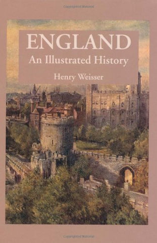 England: An Illustrated History (Illustrated Histories)