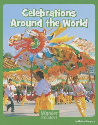 Celebrations Around The World (Wonder Readers Next Steps: Social Studies)
