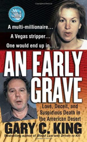 An Early Grave (St. Martin'S True Crime Library)