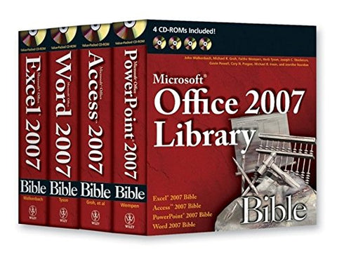 Office 2007 Library: Excel 2007 Bible, Access 2007 Bible, Powerpoint 2007 Bible, Word 2007 Bible