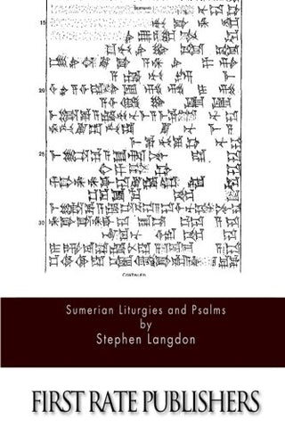 Sumerian Liturgies And Psalms