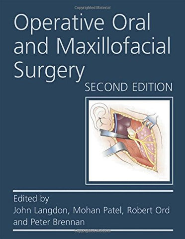 Operative Oral And Maxillofacial Surgery Second Edition (Rob & Smith'S Operative Surgery Series)