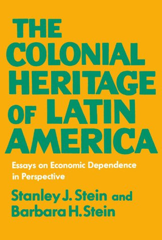 The Colonial Heritage Of Latin America