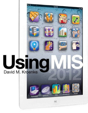 Using Mis Plus Mymislab With Pearson Etext -- Access Card Package (5Th Edition)