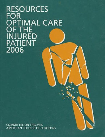 Resources For Optimal Care Of The Injured Patient 2006