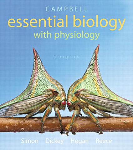 Campbell Essential Biology With Physiology Plus Mastering Biology With Etext -- Access Card Package (5Th Edition) (Simon Et Al., The Campbell Essential Biology Series)