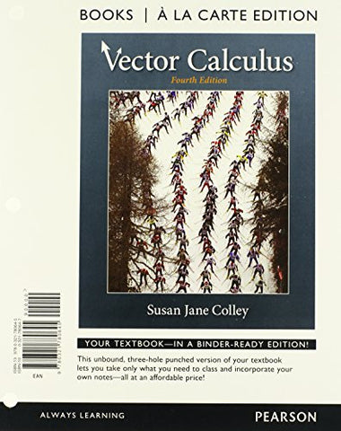 Vector Calculus, Books A La Carte Edition (4Th Edition)