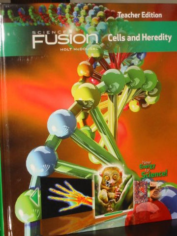 Sciencefusion: Teacher Edition Grades 6-8 Module A: Cells And Heredity 2012