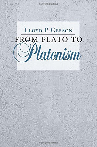 From Plato To Platonism