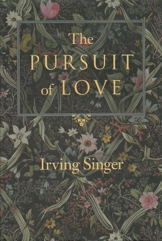 The Pursuit Of Love: The Meaning In Life