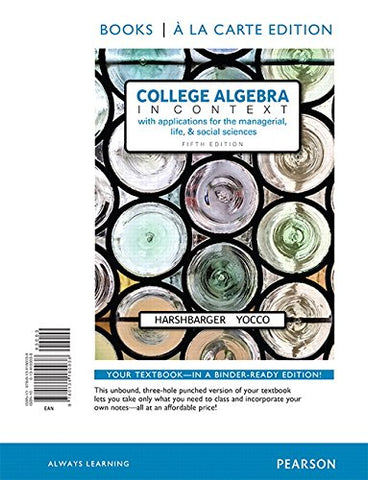 College Algebra In Context, Books A La Carte Edition (5Th Edition)
