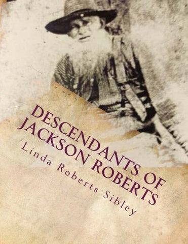 Descendants Of Jackson Roberts