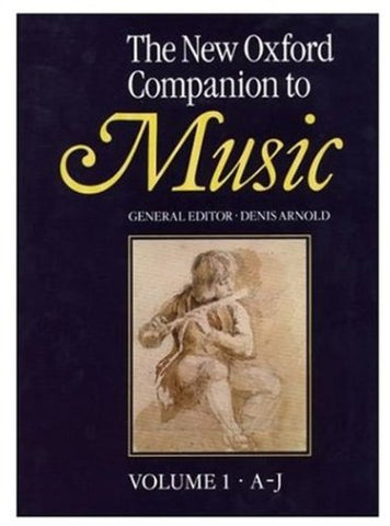 The New Oxford Companion To Music (2 Vols)
