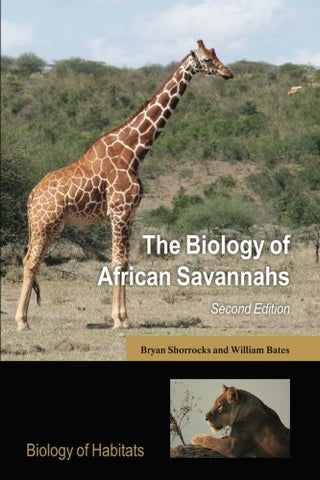 The Biology Of African Savannahs (Biology Of Habitats Series)