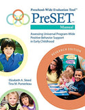 Preschool-Wide Evaluation Tool (Preset) Manual, Research Edition: Assessing Universal Program-Wide Positive Behavior Support In Early Childhood