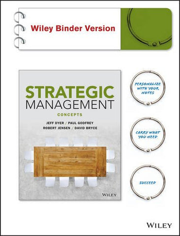 Strategic Management, Binder Ready Version: Concepts And Cases
