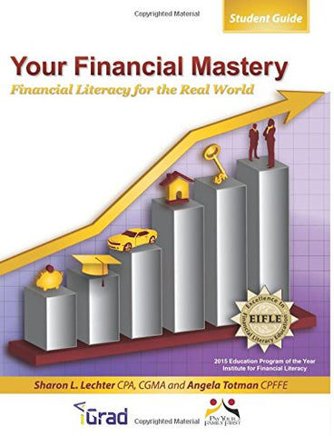 Your Financial Mastery: Financial Literacy For The Real World